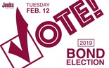 Vote in the 2019 JPS Bond Election on Tuesday, February 12, 2019