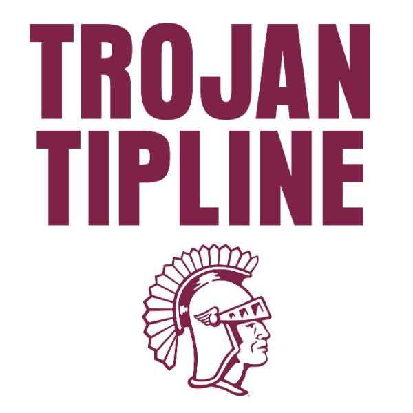 The Trojan Tipline app is free and can be downloaded for iOS or Android smartphones.