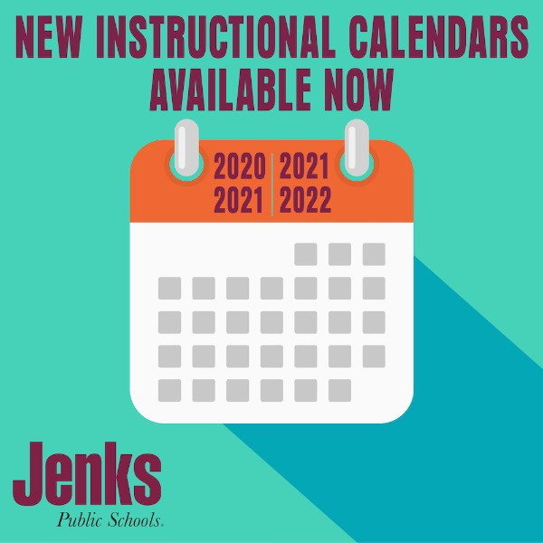 Jenks Public Schools   Instructional Calendars Available Now for